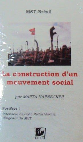 La construction d'un mouvement social : MST-Brésil