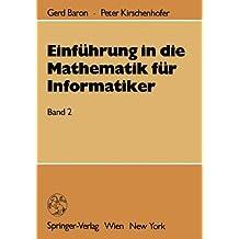 Einführung in die Mathematik für Informatiker: Band 2