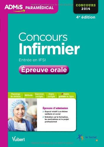 Concours Infirmier - Entrée en IFSI - Epreuve orale - Concours 2014