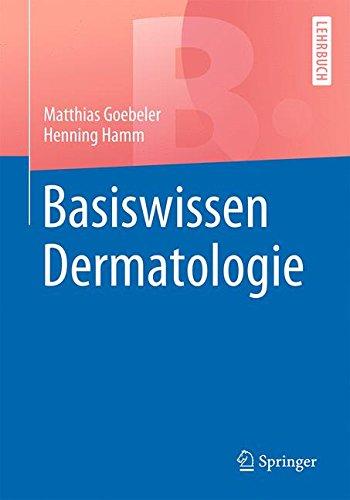 Basiswissen Dermatologie (Springer-Lehrbuch)