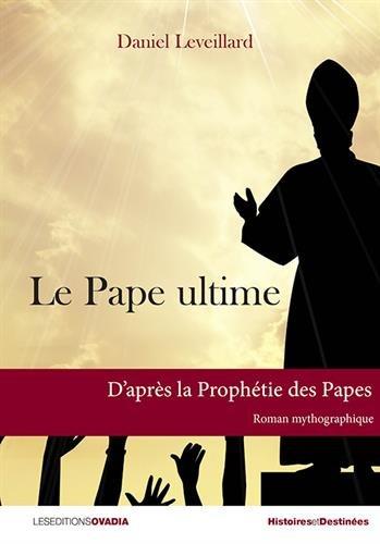 Le Pape ultime par Daniel Leveillard
