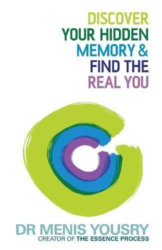 Discover Your Hidden Memory & Find the Real You por Dr Menis Yousry