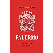 PALERMO - Guida della città e dei dintorni (Italian Edition)