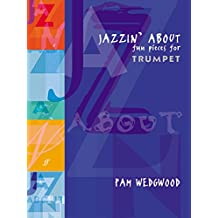 Jazzin' About: (Trumpet and Piano)