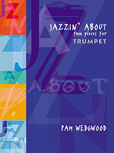 Jazzin' about Fun Pieces for Trumpet: (Trumpet and Piano)