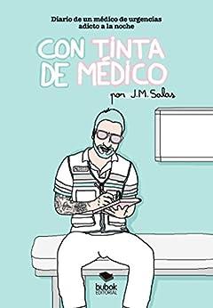 Con Tinta De Médico por J.m. Salas epub