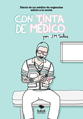 Con tinta de médico eBook: Salas, J.M.: Amazon.es: Tienda Kindle
