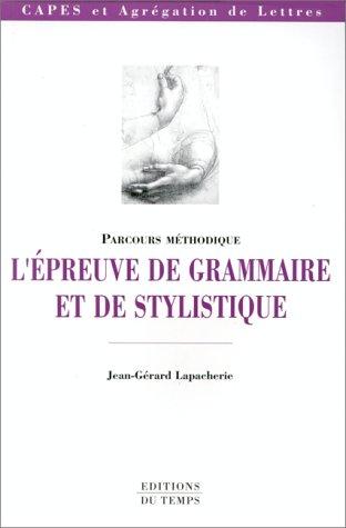 L'épreuve de stylistique et de grammaire