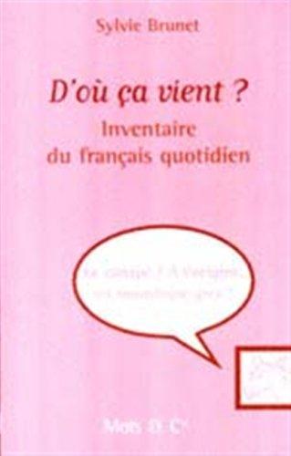 D'où ça vient ? Inventaire du français quotidien