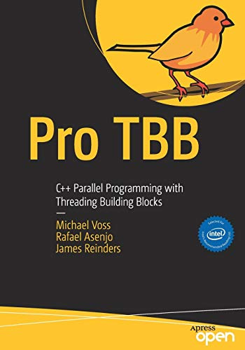 Pro TBB: C++ Parallel Programming with Threading Building Blocks