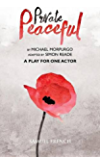 Private Peaceful  - A Play for One Actor