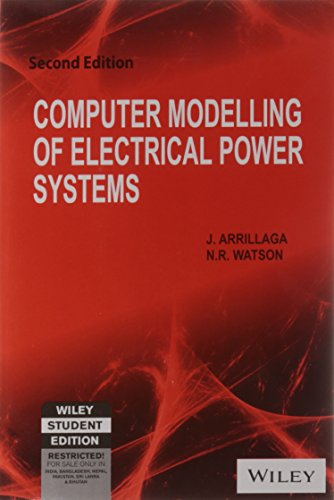 Computer Modeling of Electrical Power Systems, 2ed