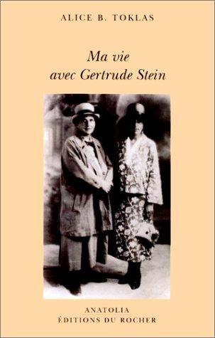 Ma vie avec Gertrude Stein