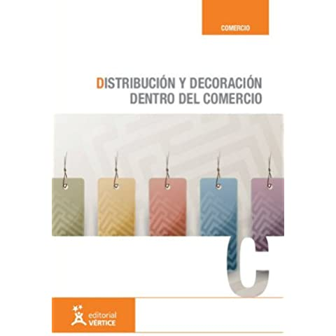 Distribución y decoración dentro del comercio