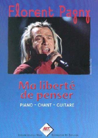 Partition : Ma Liberté de penser - Piano, Chant, ...