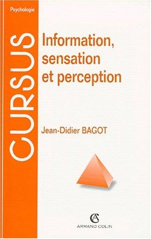 Information, sensation et perception
