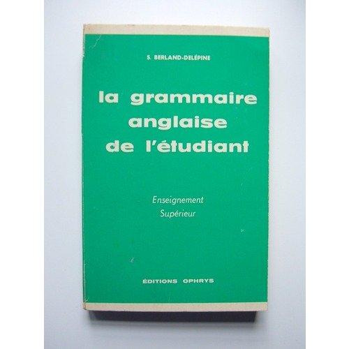 La Grammaire anglaise de l'tudiant
