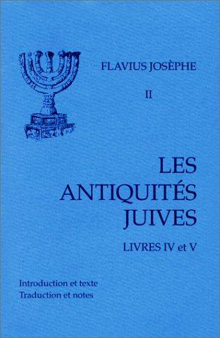 Les Antiquités juives, tome 2 : Livres IV et V