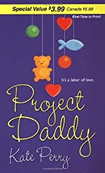 Project Daddy (Zebra Debut) by Kate Perry (2006-05-01)