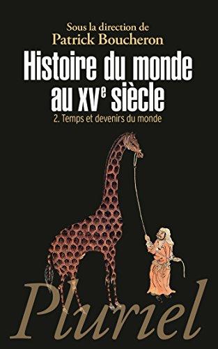 histoire-du-monde-au-xve-siecle-tome-2-temps-et-devenirs-du-monde