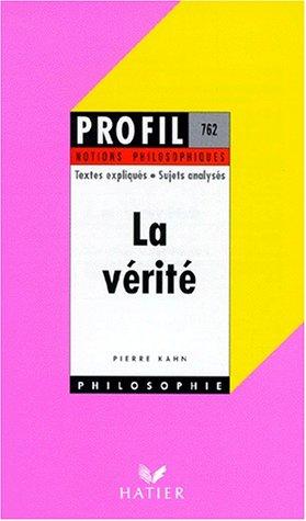 La Vérité par Pierre Kahn (Poche)