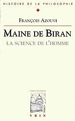 Maine de Biran, la science de l'homme