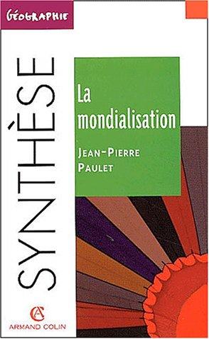 La mondialisation : 2ème édition par Jean-Pierre Paulet