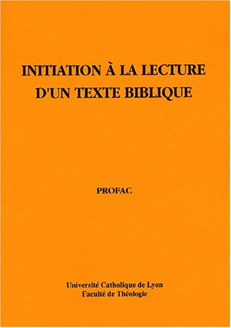 Initiation à la lecture d'un texte biblique