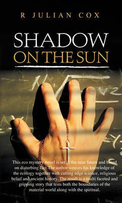 [(Shadow on the Sun 2012: Book 1)] [By (author) R. Julian Cox] published on (October, 2012)
