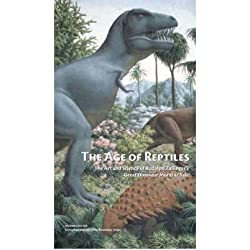 [(The Age of Reptiles: The Art and Science of Rudolph Zallinger's Great Dinosaur Mural at Yale )] [Author: Rosemary Volpe] [Jul-2010]