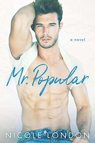 Mr. Popular: A Falling For My Brother's Best Friend Romance
