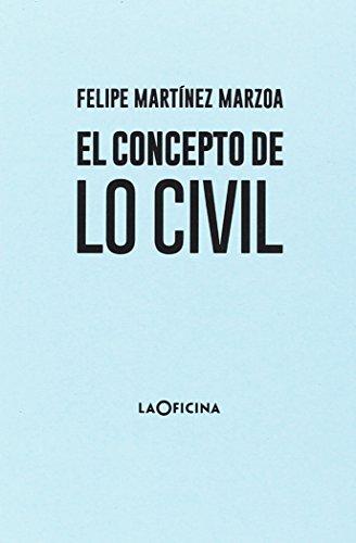 El concepto de lo civil por Felipe Martínez Marzoa