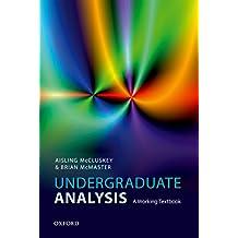 Undergraduate Analysis: A Working Textbook