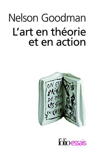 L'art en thorie et en action