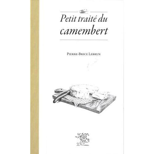 Petit Traite du Camembert