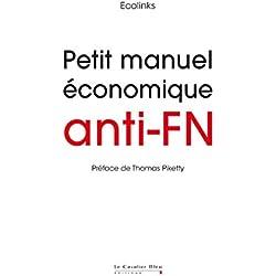Petit Manuel économique anti-FN (MOBILISATIONS)