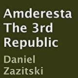 Amderesta: The 3rd Republic