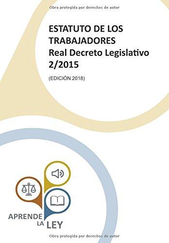 ESTATUTO DE LOS TRABAJADORES REAL DECRETO LEGISLATIVO 2/2015