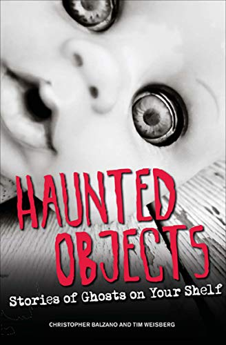 Haunted Objects: Stories of Ghosts on Your Shelf (English Edition)