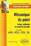 Mécaniques du point 1e année MPSI-PTSI-PCSI-TSI - Fiches, méthodes et exercices corrigés