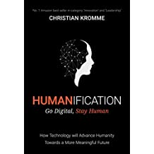 Humanification: Go Digital, Stay Human (English Edition)