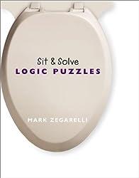 Sit & Solve Logic Puzzles (Sit & Solve Series) by Mark Zegarelli (2003-04-01)