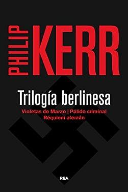 Trilogía berlinesa (SERIE NEGRA BIBAUT)