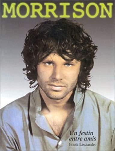 Morrison un festin entre amis par Frank Lisciandro