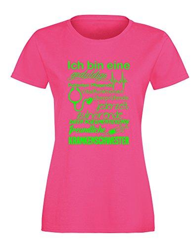 Ich bin eine geduldige, Patienten Pflegende, Vitalfunktion überprüfende... freundliche Krankenschwester - Perfektes Geschenk für Krankenschwestern - Damen Rundhals T-Shirt Fuchsia/Neongruen