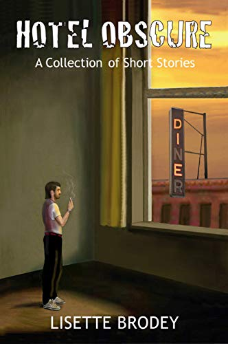 HOTEL OBSCURE: A Collection of Short Stories (English Edition) Lisette Collection