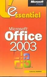 Microsoft Office System 2003 - L'Essentiel - livre de référence - français