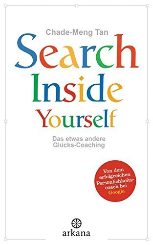 SEARCH INSIDE YOURSELF by Chade-Meng Tan (2012-10-08)