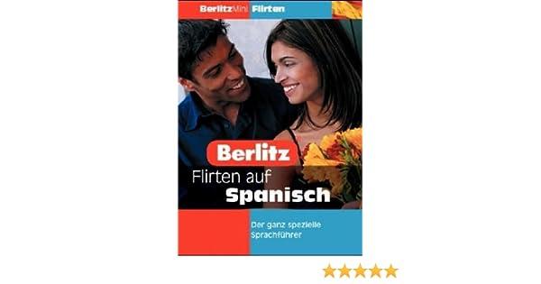 Spanisch Flirten Auf