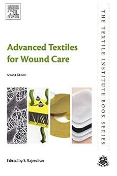 Descargar gratis Advanced Textiles for Wound Care (The Textile Institute Book Series) PDF